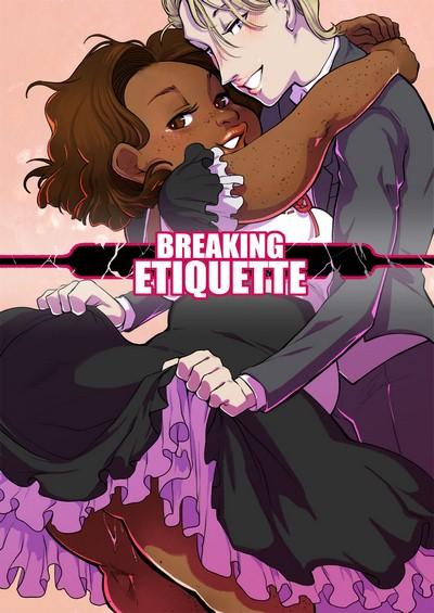 Dsan- Breaking Etiquette
