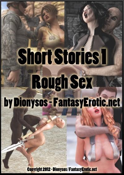 Dionysos- Short Stories 1- Rough Sex ~