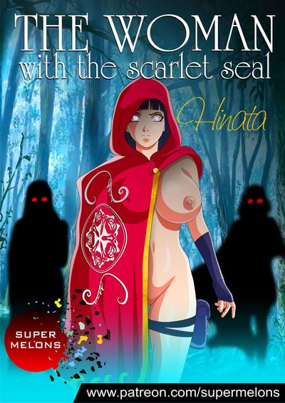Super Melons- The Woman with the Scarlet Seal (Naruto)