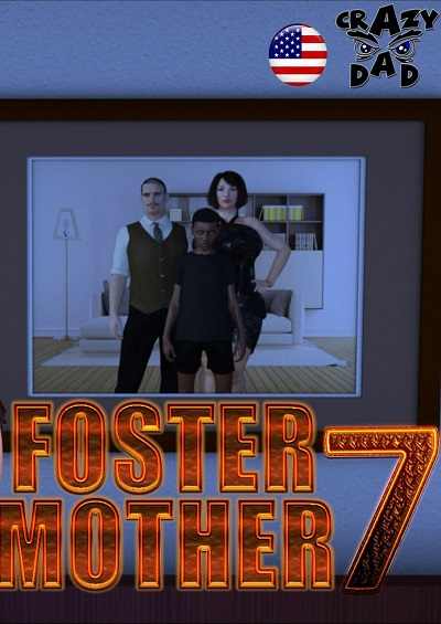 CrazyDad3D- Foster Mother Part 7