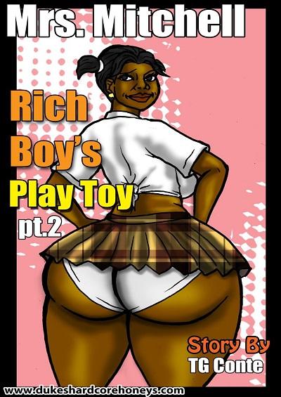 Mrs Mitchell – Rich Boy Play Toy 02
