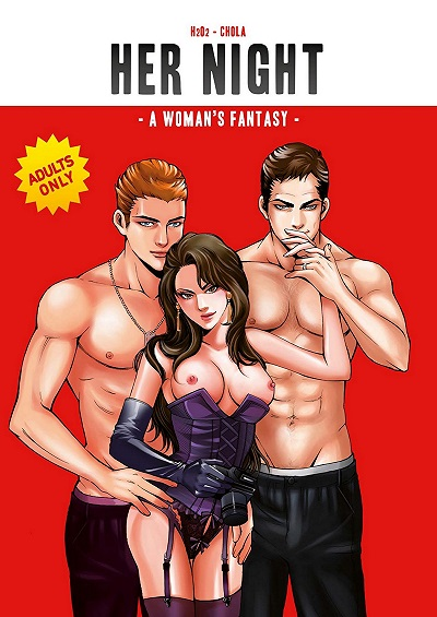 H2O2 – Her Night A Woman's Fantasy