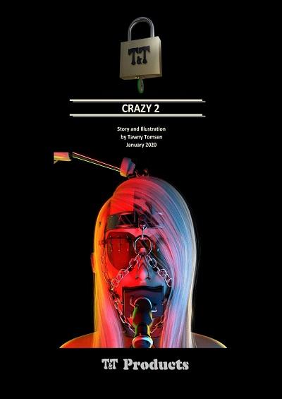 Crazy 2 (Tawny Tomsen)