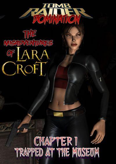 Tomb Raider Domination- The Misadventures of Lara Croft Ch.1