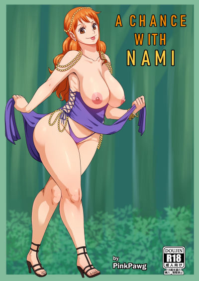 [PinkPawg] – A Chance With Nami (One Piece)