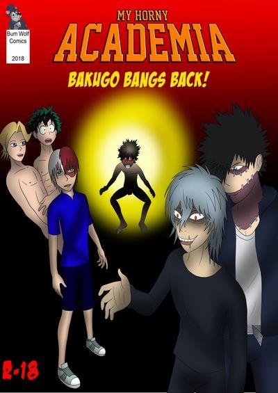 Bumwolf- My Horny Academia- Bakugo Bangs Back! [My Hero Academia]