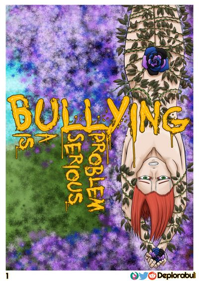 Deplorabul- Bullying is a Serious Problem Ch.1