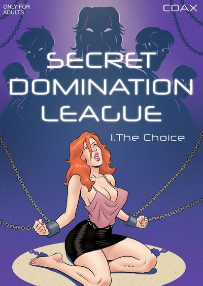 Coax- Secret Domination League 1 – The Choice